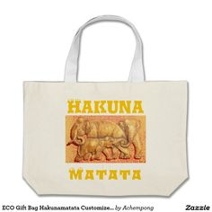 ECO Gift Bag Hakunamatata Customize Product  #beautiful Fantastic Feminine Design Gifts - Shirts, Posters, Art, & more Gift Ideas