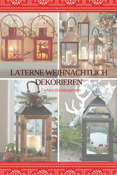die besten 25 laterne weihnachtlich dekorieren ideen auf pinterest. Black Bedroom Furniture Sets. Home Design Ideas