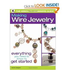 Brilliant book for jewellery making. Wire Wrapped Jewelry, Wire Jewelry Making, Jewellery Making, Metal Jewelry, Beaded Jewelry, Martini, Jewelry Crafts, Jewelry Ideas, Jewelry Supplies