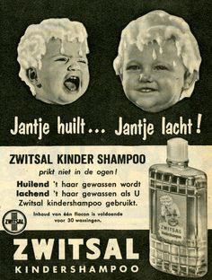 Reclame voor kindershampoo Zwitsal Old Advertisements, Advertising Poster, Vintage Ads, Vintage Posters, Cartoon Tv Shows, Vintage Graphic Design, Old Signs, Childhood Memories, The Past