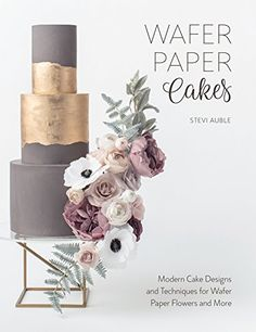 Booktopia has Wafer Paper Cakes, Modern Cake Designs and Techniques for Wafer Paper Flowers by STEVI AUBLE. Buy a discounted Paperback of Wafer Paper Cakes online from Australia's leading online bookstore. Wafer Paper Flowers, Wafer Paper Cake, Sugar Flowers, Easy Cake Decorating, Cake Decorating Techniques, Car Cake Tutorial, Modern Cakes, Book Cakes, This Is A Book