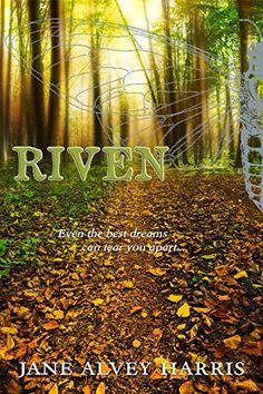 Interview:  Jane Alvey Harris, Author of 'Riven'