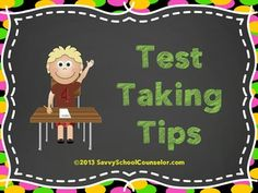 Test Taking Tips- Savvy School Counselor