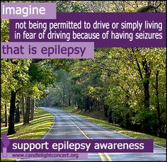 I wouldn't be able to even if I didn't have epilepsy since I am legally blind. Epilepsy Quotes, Epilepsy Facts, Epilepsy Surgery, Epilepsy Awareness Month, Seizure Disorder, Seizures, Invisible Illness, Migraine, Chronic Illness