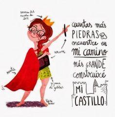 Frases divertidas: cuantas mas piedras encuentre en mi camino, mas grande construire mi castillo