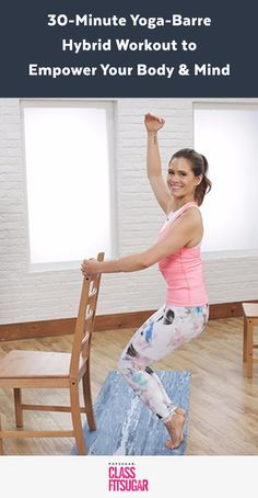Empower your body and mind with this 30-minute yoga-barre hybrid workout from Corinne Wainer, cofounder of Shaktibarre. You will lengthen while you strengthen.