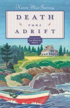Death Runs Adrift (The Gray Whale Inn Mysteries Book 6) - Kindle edition by Karen MacInerney. Mystery, Thriller & Suspense Kindle eBooks @ Amazon.com.