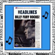 ATTENTION!! Today's HEADLINES 'BILLY FURY ROCKS