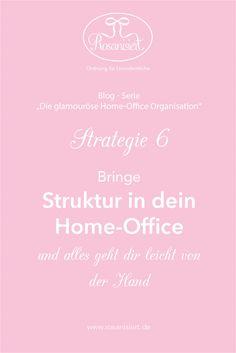 Bringe Struktur in dein Home-Office und alles geht dir leicht von der Hand - Rosanisiert