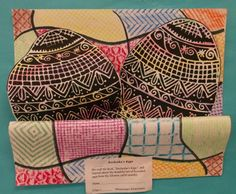 TEXTURE and PATTERN - Tie into literature by reading 'Rechenka's Eggs', by Patricia Polacco. Use a polyprint process for the Ukrainian eggs. Nest the printed eggs into a texture rubbed quilt.