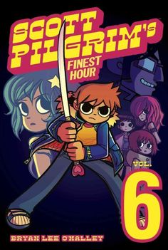 Scott Pilgrim In His Finest Hour: Scott Pilgrim's Finest Hour (Scott Pilgrim)