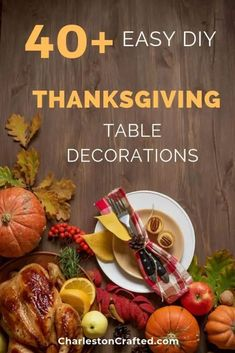 Deciding how to decorate your table for Thanksgiving holiday this year? Here are 40+ Thanksgiving Table Decorating Ideas! Ideas for place settings, layouts, centerpieces, and more! All are DIY and many are very simple. Whether you prefer rustic, farmhouse, or modern, there is something for you!