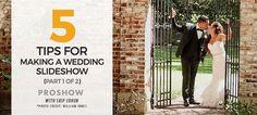 5Tips-WEDDING-SLIDESHOW-WITH-SKIP-photodex blog