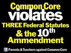 MT @ChristiChat: #WakeUpAmerica, Common Core Violates 10th Amendment! Parents & Teachers Against It. #StopHR5 #PJNET