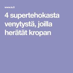 4 supertehokasta venytystä, joilla herätät kropan