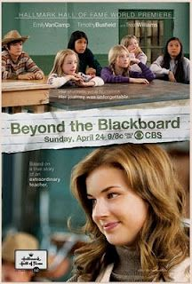 Beyond the Blackboard (2011) A very inpirational made for TV movie by the Hallmark Hall of Fame.  Originally aired on CBS.