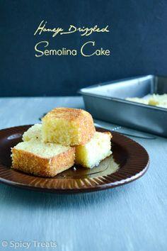 Spicy Treats: Honey Drizzled Semolina Cake / Semolina Cake