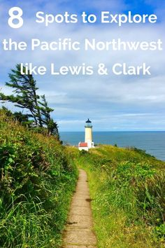 Explore the Pacific Northwest to retrace the steps of the legendary explorers, Lewis and Clark, with your kids with eight sites across Oregon and Washington.