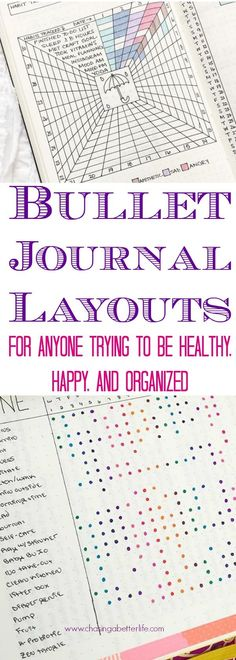 Bullet Journal Layouts for anyone trying to be healthy, happy and organized.