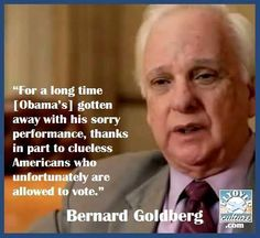 Bernie Goldberg - Unfortunately some people are allowed to vote.