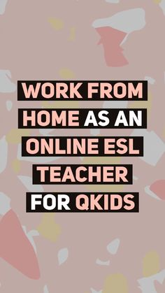 Work From Home as an Online ESL Teacher for Qkids Creating A Business, Starting Your Own Business, Make Money From Pinterest, Parenting Articles, Gentle Parenting, Work From Home Moms, Working Moms, Online Work, Career Advice