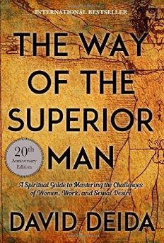 Way of the Superior Man eBook hacked. The Way of the Superior Man: A Spiritual Guide to Mastering the Challenges of Women, Work, and Sexual Desire Anniversary Edition) by David Deida (Aut. Free Jazz, Pdf Book, Got Books, Books To Read, David Deida, Ebooks Pdf, Believe, Burn Out, Kindle
