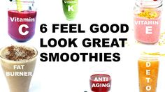 6 HEALTHY SMOOTHIES - including one for FAT BURNING and one for ANTI AGING