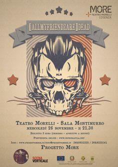 (AllMyFriendzAre)DEAD - Teatro Morelli