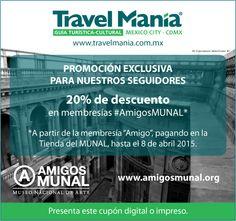 MUSEO NACIONAL DE ARTE (MUNAL): Si eres fan de este gran museo, Travel Manía te ofrece 20% de descuento al adquirir tu membresía, con entradas ilimitadas al museo, invitación a inauguraciones y visitas guiadas, entre otros beneficios. Más información en: http://amigosmunal.org/munal/membresias-y-beneficios.html  - #AmigosMUNAL
