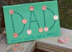 Dad, You're Worth Every Penny Card Craft: Father's Day Crafts for Kids - Kaboose.com.  Thanks Uma!