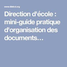 Direction d'école : mini-guide pratique d'organisation des documents… Swot, Document, Direction, Mini, Delaware, Couple, Business, Organisation, Back To School