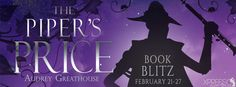 ♥Enter the #giveaway for a chance to win♥ StarAngels' Reviews: Book Blitz ♥ The Piper's Price by Audrey Greathous...
