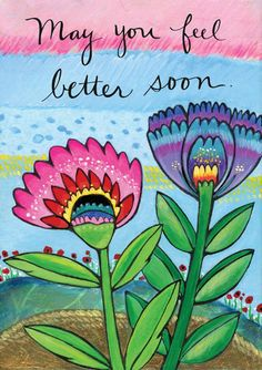 Greeting Card : May You Feel Better Soon от LoriPortka на Etsy Get Well Messages, Get Well Wishes, Get Well Cards, Get Well Soon Images, Get Well Soon Quotes, Hope Youre Feeling Better, How Are You Feeling, Sweet Notes, Love Notes