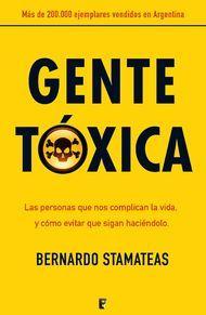 """""""Gente tóxica"""" de Bernando Stamateas. Puedes comprar este libro en http://www.nubico.es/tienda/autoayuda-y-superacion/gente-toxica-bernardo-stamateas-9788466650625 o disfrutarlo en la tarifa plana de #ebooks en #Nubico Premium http://www.nubico.es/premium/autoayuda-y-superacion/gente-toxica-bernardo-stamateas-9788466650625"""