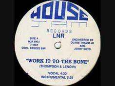 "LNR "" Work It To The Bone "" 1988 (+playlist)"