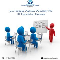 Join IIT Foundation Course Classes in Gurgaon, Delhi, NCR: Pradeep Agarwal Academy Call us at - +91-9718393811.  #IITBooks #IITFoundation #iitcoaching http://www.iitcoachings.in