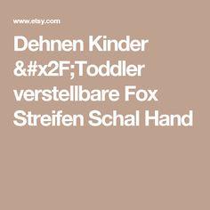 Dehnen Kinder /Toddler verstellbare Fox Streifen Schal Hand