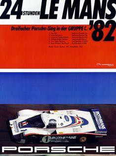 Porsche Poster for the 1982 Le Mans 24 Porsche Carrera, Porsche Panamera, Carros Porsche, Porsche Autos, Porsche Cars, Porsche Motorsport, 24 Hours Le Mans, Le Mans 24, Auto Poster