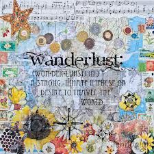wanderlust wall art - travel gifts - mixed media collage - art print - wanderlust definition USD) by Jenndalyn Bond, Collage Art Mixed Media, Travel Gifts, Mixing Prints, Stretched Canvas Prints, Travel Posters, Travel Quotes, Decir No, Fine Art Prints