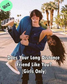 Does Your Long Distance Friend Like You? (Girls Only) Does He Like You, Do I Like Him, Am I In Love, Long Distance Friends, Distance Love, Guy Friends, Best Friends, Love Quiz, Friend Quiz