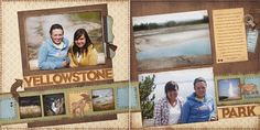 This may be the inspiration I need to scrap my Yellowstone pics from many years ago :D