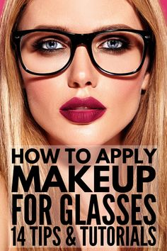 Make-up with glasses: 14 application tips to make your eyes burst! - Make-up with glasses: 14 application tips to make your eyes burst! – Make-up with glasses Would y - Makeup Guide, Eye Makeup Tips, Smokey Eye Makeup, Makeup Ideas, Eye Makeup Tutorials, Makeup Tips And Tricks, Everyday Makeup Tutorials, Makeup Bags, Beauty Tricks