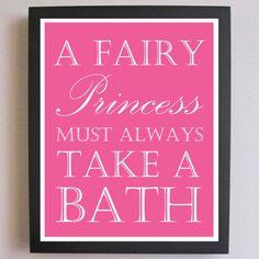 Children Decor, Fairy Princess, Take a Bath, Nursery Art, Typography Poster, Nursery wall quotes, Subway Art, 8 x 10, Bathroom Art on Etsy, $20.00