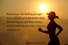 the feeling you get from a good run