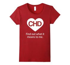 Cute congenital heart defects awareness shirt. :)  CHD Find Out What It Means to Me T-shirt - Female Medium - Cranberry