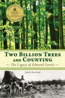 Two Billion Trees and Counting: The Legacy of Edmund Zavitz Science And Nature, Counting, Kindle, Trees, Music, Books, Movie Posters, March, Store