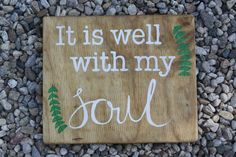 It is well with my Soul Handpainted Wooden Sign by KicksCrafts