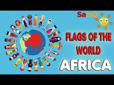 LEARNING FLAGS | VIDEO FOR KIDS: AFRICA