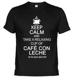 Camiseta  relaxing cup of café con leche in plaza mayor