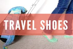 Travel Shoes & Shoe Packing Tips by Her Packing List Glasgow, Edinburgh, Her Packing List, Packing Tips, Inverness, Aberdeen, Travel List, Budget Travel, Travel Shoes